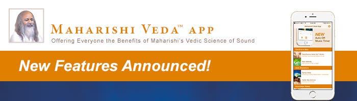 Maharishi Veda App - New Features Announced