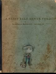 Tale Never Told for ipad; a fairy tale for grown-ups - and their children!