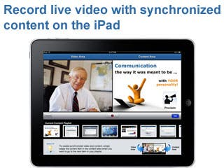 Record live video with synchronized content on the iPad