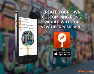 Uberpong Launches World's First Custom Ping Pong Paddle App