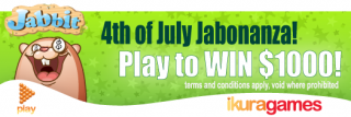 Jabbit's 4th of July Jabonanza - $1000 up for Jabs!