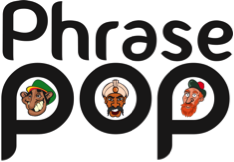 Phrase Pop - Your Foreign Impressions Improved