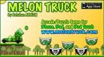 Melon Truck iPhone/iPad Game Play