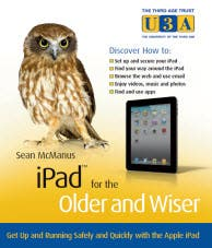 New book 'iPad for the Older and Wiser' offers a friendly guide to the iPad for the over 50s