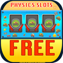 Physics Slots Free HD